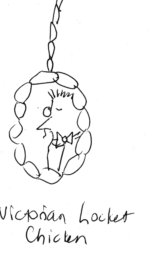 sketch of locket with chicken wearing a monocle